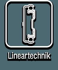 Lineartechnik und Führungen