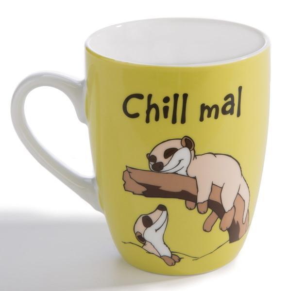 "Porzellantasse ""Chill mal"""